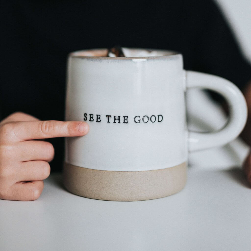 See the good - Coffee Cup